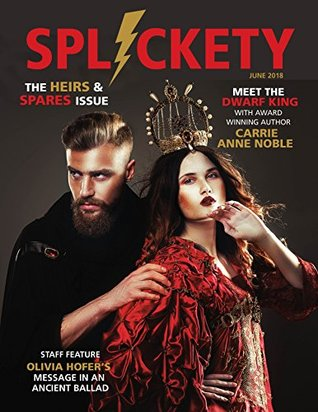 https://www.goodreads.com/book/show/40516302-splickety-magazine-june-2018
