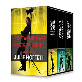 Lexi Carmichael Volume 2: No Biz Like Showbiz\No Test for the Wicked\No Woman Left Behind