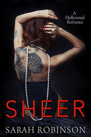 Sheer: A Hollywood Romance (Exposed Book 3)