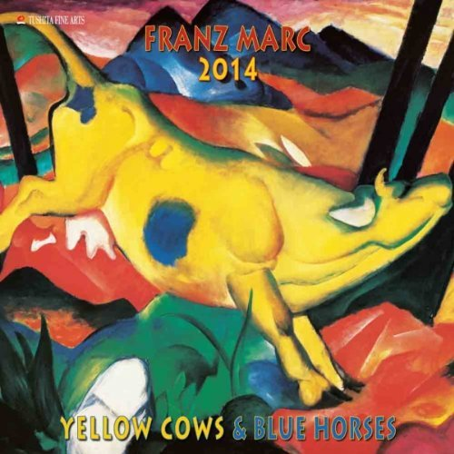 Franz Marc - Yellow Cows & Blue Horses 2014