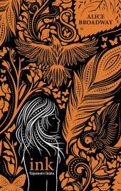 Ink: Tajemství kůže