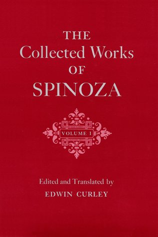 The Collected Works of Spinoza, Vol 1