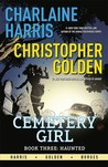 Haunted (The Cemetery Girl Trilogy, #3)