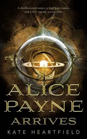 Alice Payne Arrives (Alice Payne, #1)