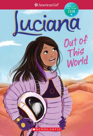 American Girl World : luciana out of this world by erin teagan ~ Russianpoet.info Haus und Dekorationen