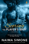Scoring the Player's Baby (WAGS #3)