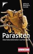 Parasiten: Überlebenskünstlern auf der Spur
