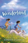 Wonderland by Barbara O'Connor
