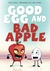 Good Egg and Bad Apple by Henry L. Herz