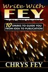 Write With Fey by Chrys Fey