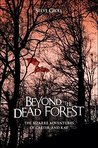 Beyond the Dead Forest: The Bizarre Adventures of Carter and Kat