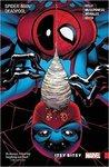 Spider-Man/Deadpool, Vol. 3: Itsy-Bitsy
