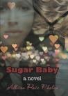 Sugar Baby by Allison Rose Phelan