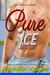 Pure Ice by Rachelle Vaughn