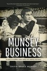 Munsey Business: ...