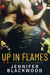 Up in Flames (Flirting with Fire, #2)