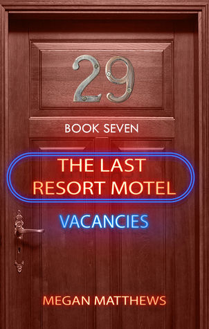 The Last Resort Motel: Room 29