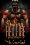 Stoking Her Fire: A Blue Collar Romance