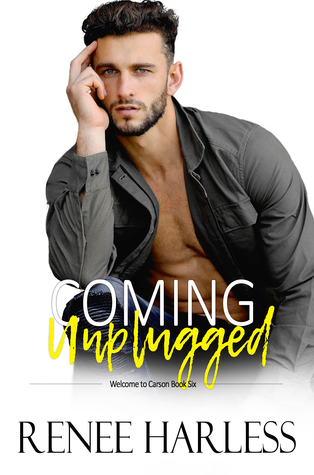 Coming-Unplugged-Welcome-to-Carson-Book-6-Renee-Harless