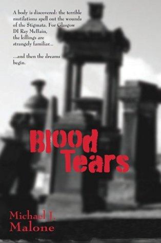 Blood Tears (DI Ray McBain Book 1)