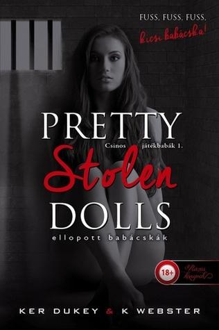 Pretty Stolen Dolls - Ellopott babácskák (Pretty Little Dolls, #1)