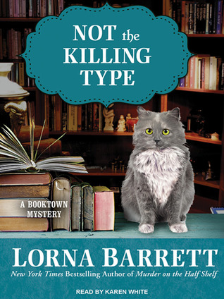 Not the Killing Type (Booktown Mystery, #7) (Audiobook)