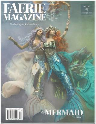 Faerie Magazine, Summer 2018 #43: The Mermaid Issue