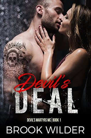 Devil's Deal (Devil's Martyrs MC Book 1)