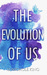 The Evolution of Us (Us #2)