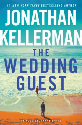 The Wedding Guest by Jonathan Kellerman