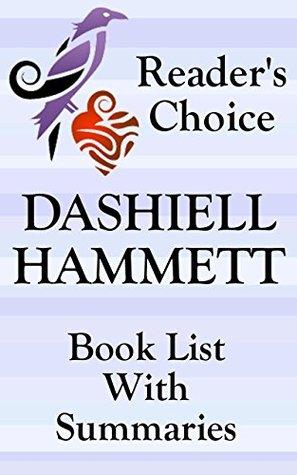 DASHIELL HAMMETT BOOKS AND SHORT STORIES CHECKLIST WITH SUMMARIES - UPDATED 2017: SUMMARIES, CHECKLIST AND ORDERING INFORMATION FOR ALL DASHIELL HAMMETT ... NON-FICTION (Book List With Summaries 22)