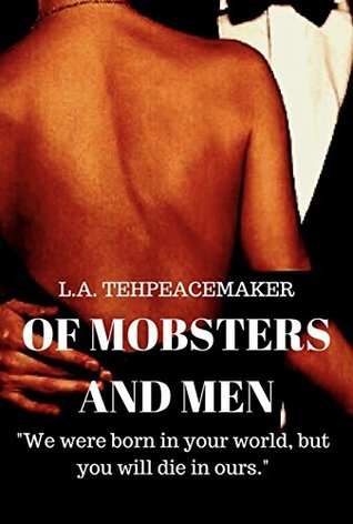 Of Mobsters and Men (Book #1)