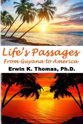 Life's Passages: From Guyana to America