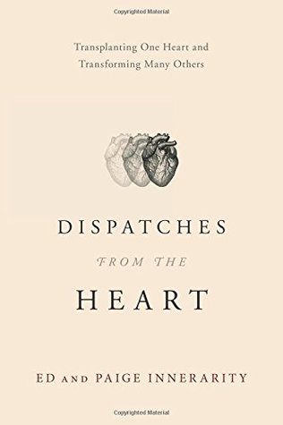DDispatches from the Heart: Transplanting One Heart and Transforming Many Others