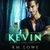 Kevin - Always and Forever ...