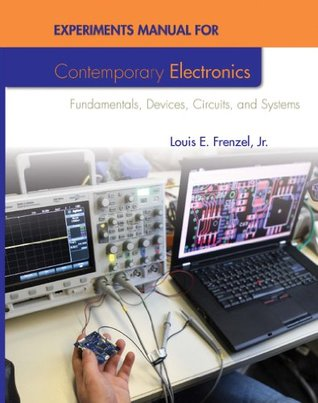 Contemporary Electronics: Fundamentals, Devices, Circuits, and Systems: Fundamentals, Devices, Circuits, and Systems