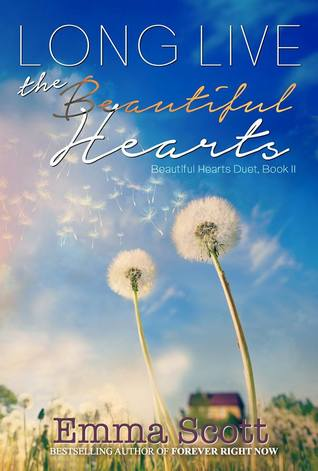 Long Live the Beautiful Hearts (Beautiful Hearts Duet, #2)