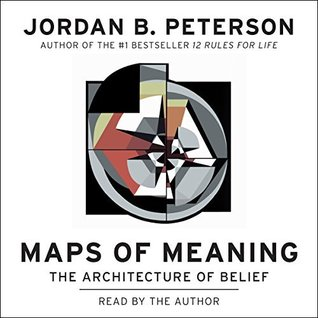 Maps of meaning the architecture of belief by jordan b peterson fandeluxe Gallery