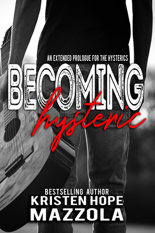 Becoming-Hysteric-The-Hysterics-Book-3-Kristen-Hope-Mazzola