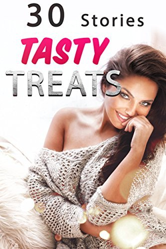 Tasty Treats… 30 Stories