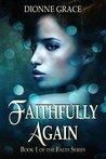 Faithfully Again