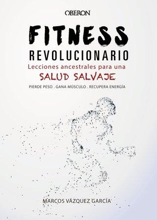 Fitness Revolucionario por Marcos Vázquez García