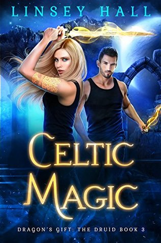 Celtic Magic by Linsey Hall