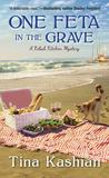 One Feta in the Grave (Kebab Kitchen Mystery #3)
