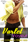 The Varlet and the Voyeur by L.H. Cosway