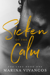 Sicken of the Calm (Fox Lake, #1)