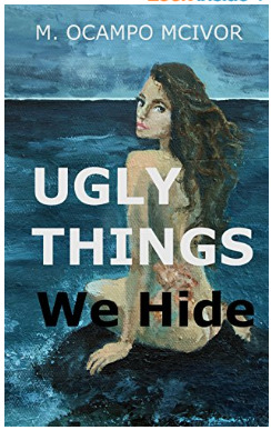 Ugly Things We Hide