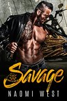 Savage: A Bad Boy...
