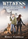 Alpha Dogs (Witness Protection #6)
