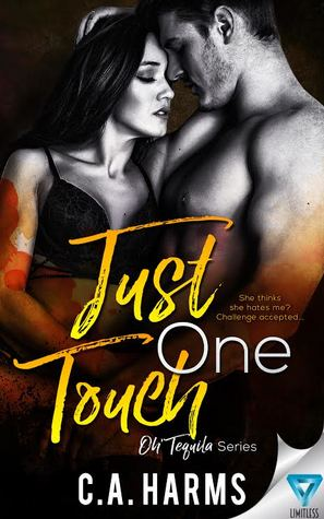 Just One Touch (Oh' Tequila #3)
